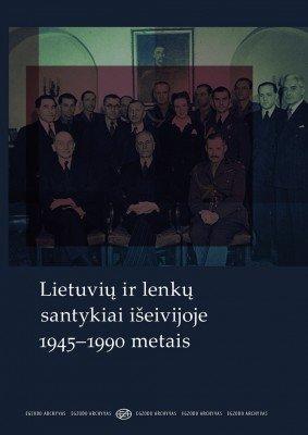 2014_Lietuviu ir lenku santykiai iseivijoje1945_virselis